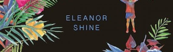 ELEANOR SHINE – Premier album